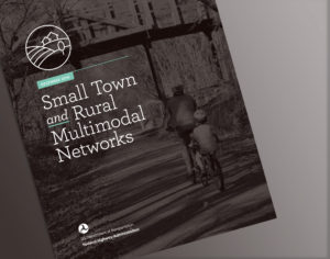 Report cover for Small Town and Rural Multimodal Network Guidebook - FHWA